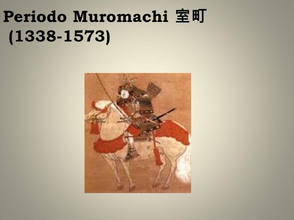 Periodo Muromachi (1338-1573)