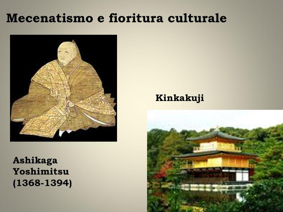 Mecenatismo e fioritura culturale Ashikaga Yoshimitsu (1368-1394) Kinkakuji