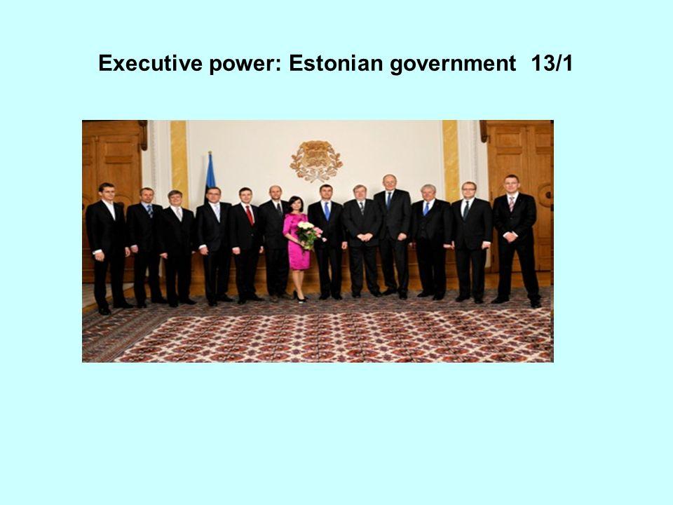 Executive power: Estonian government 13/1