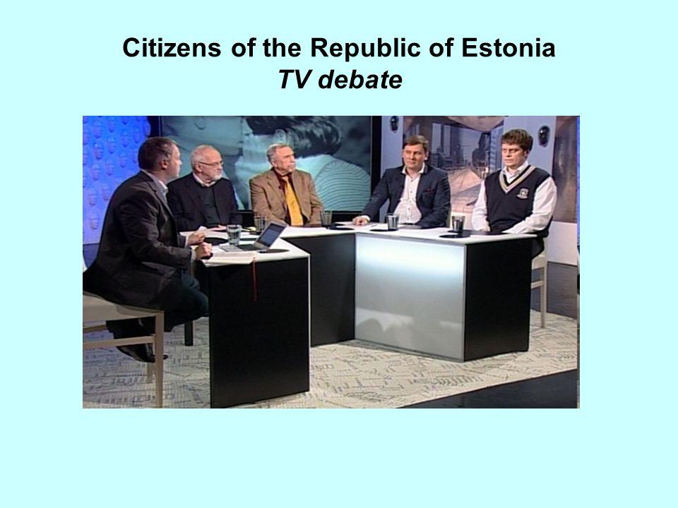 Citizens of the Republic of Estonia TV debate