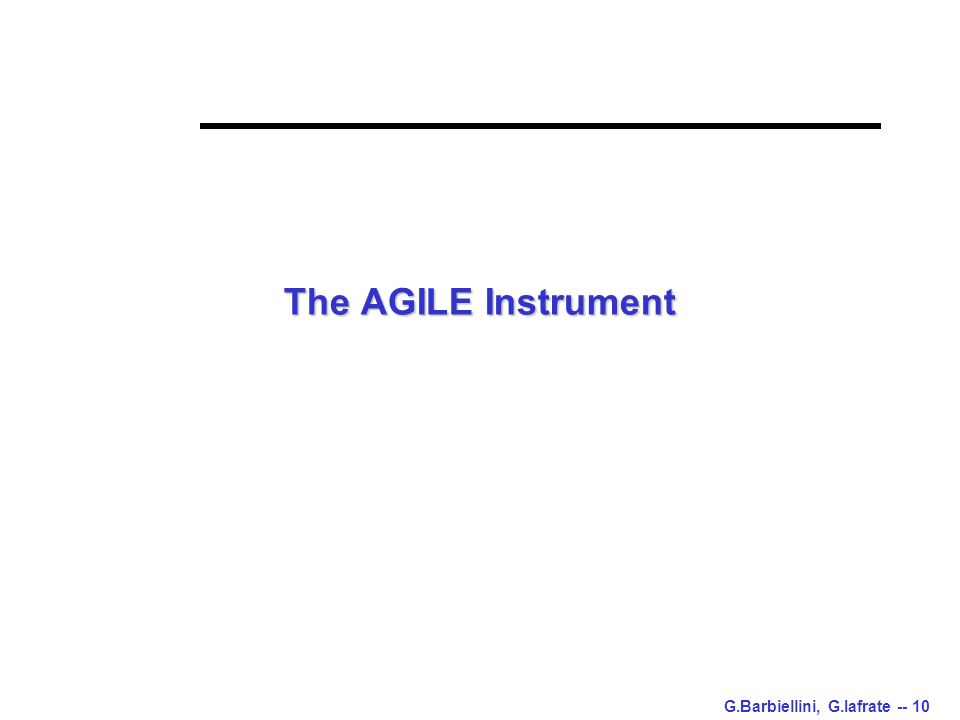 G.Barbiellini, G.Iafrate -- 10 The AGILE Instrument