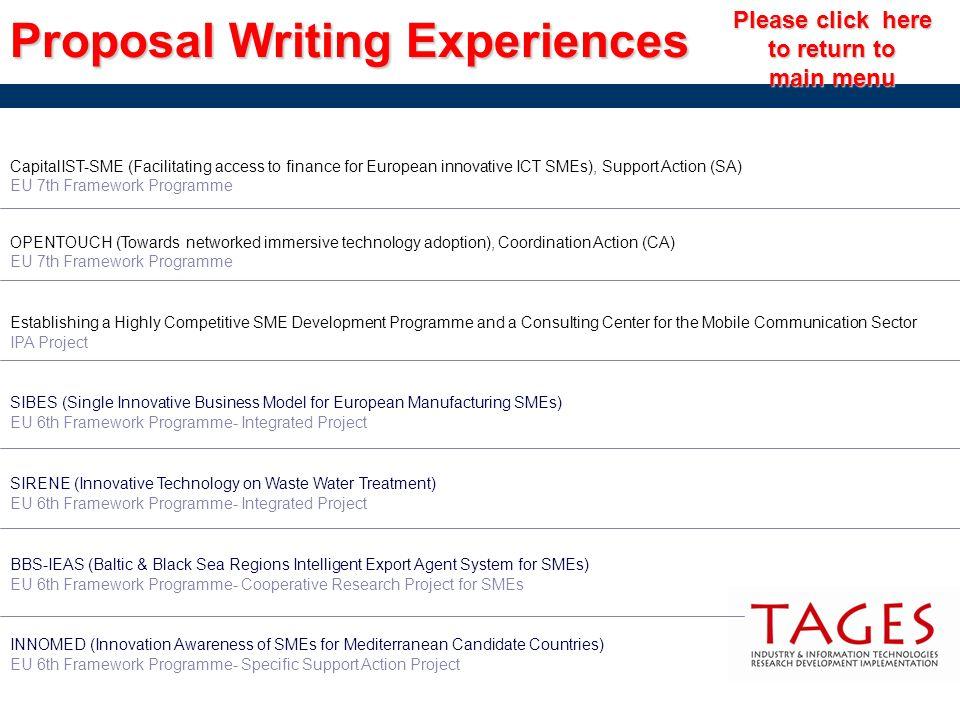 Proposal Writing Experiences Please click here Please click here to return to return to main menu main menu CapitalIST-SME (Facilitating access to fin