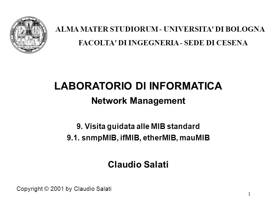 1 LABORATORIO DI INFORMATICA Network Management 9.
