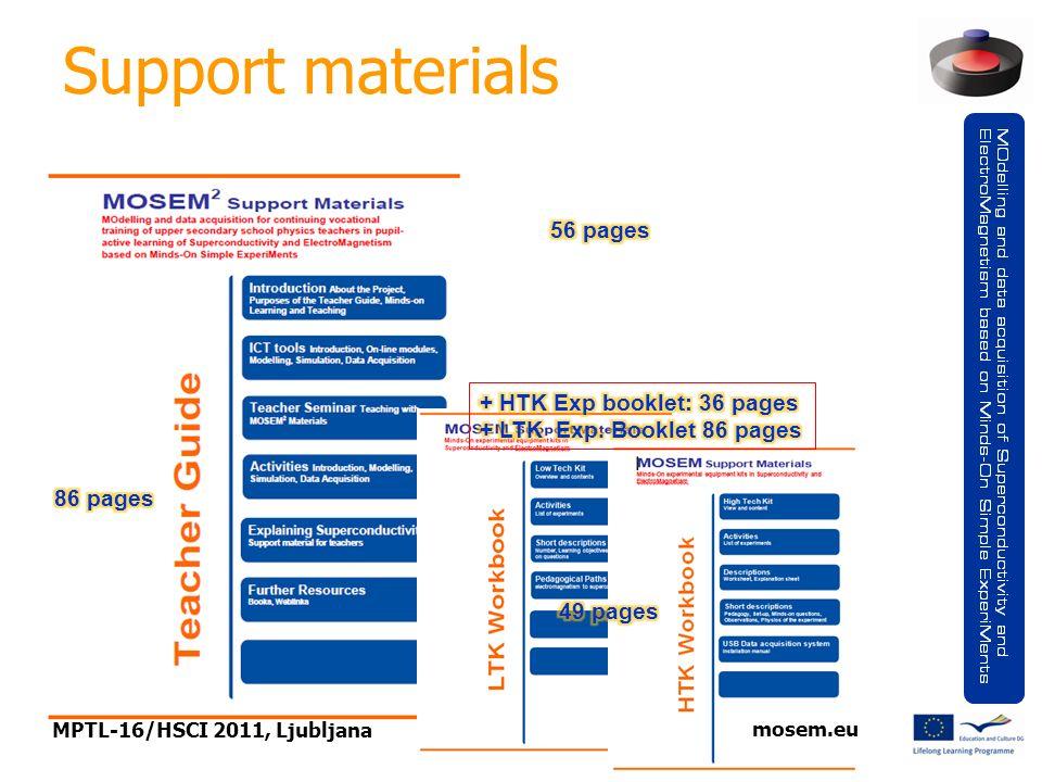 Page 7 Support materials MPTL-16/HSCI 2011, Ljubljana mosem.eu