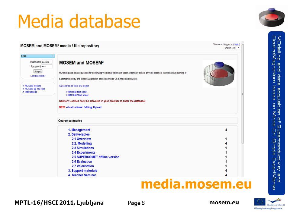 Page 8 Media database MPTL-16/HSCI 2011, Ljubljana mosem.eu media.mosem.eu