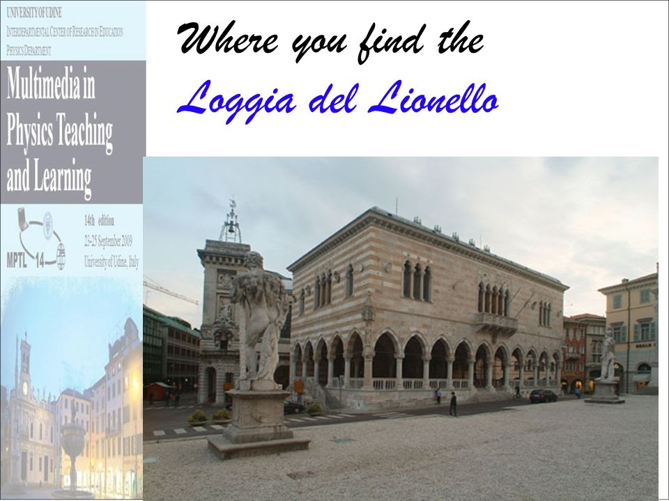 Where you find the Loggia del Lionello