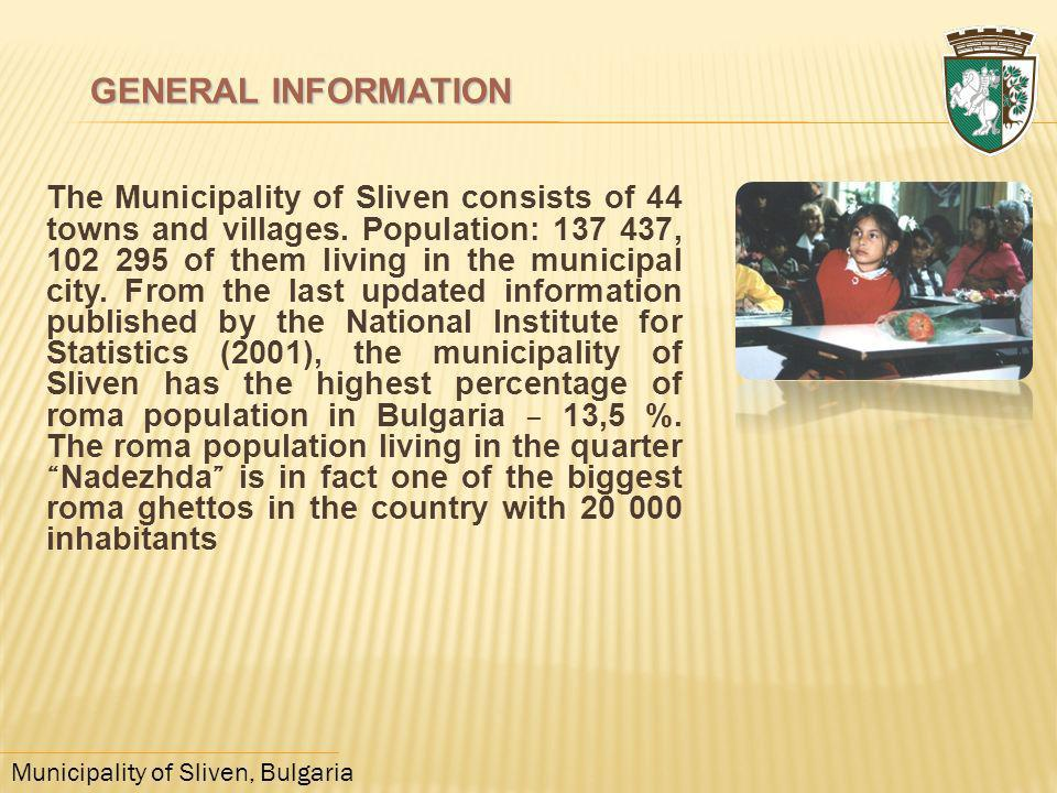 Municipality of Sliven, Bulgaria The Municipality of Sliven consists of 44 towns and villages. Population: 137 437, 102 295 of them living in the muni