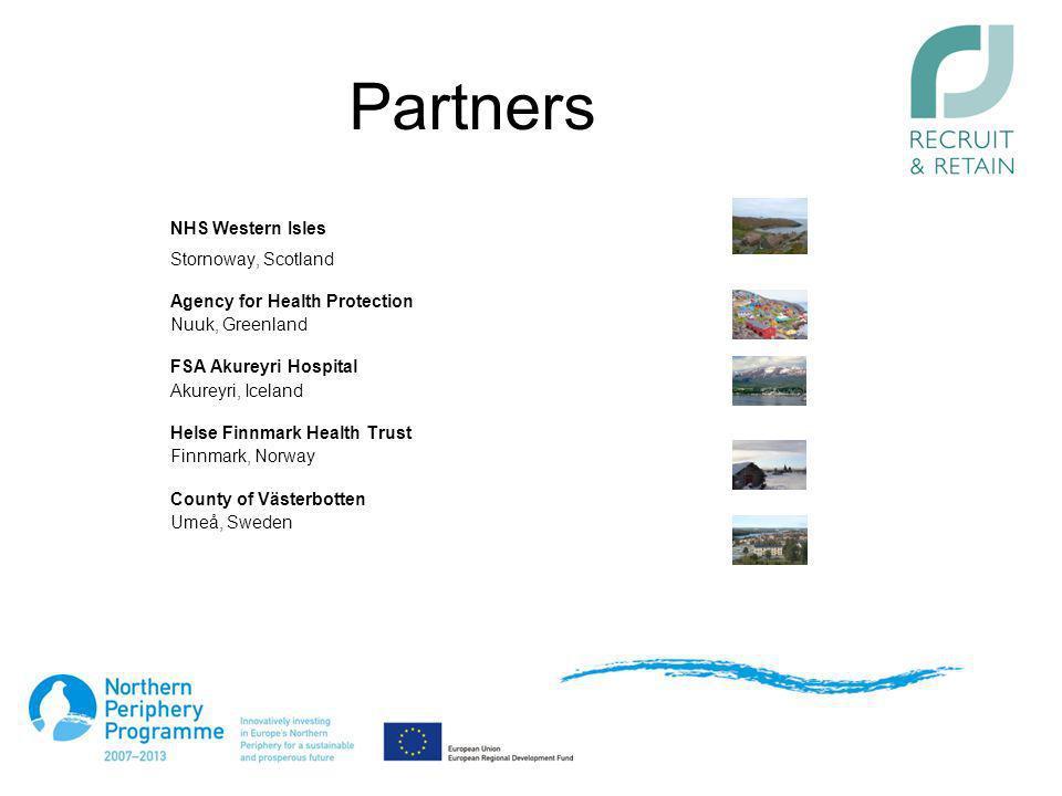 Partners NHS Western Isles Stornoway, Scotland Agency for Health Protection Nuuk, Greenland FSA Akureyri Hospital Akureyri, Iceland Helse Finnmark Hea