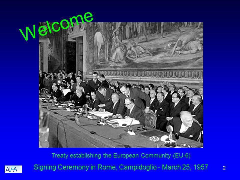 2 Treaty establishing the European Community (EU-6) Signing Ceremony in Rome, Campidoglio - March 25, 1957 Welcome