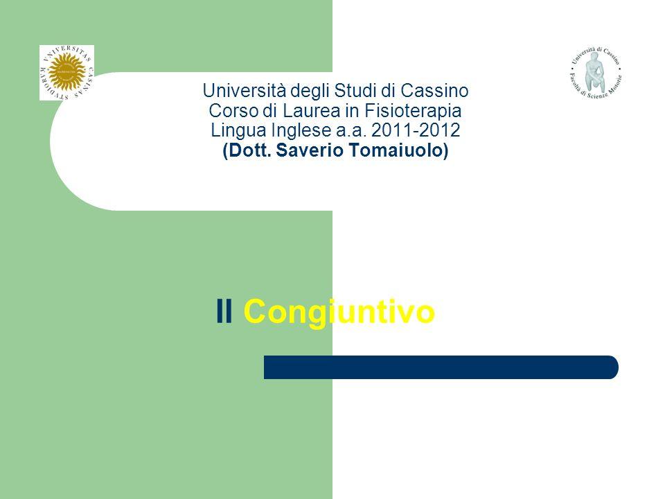 Università degli Studi di Cassino Corso di Laurea in Fisioterapia Lingua Inglese a.a.