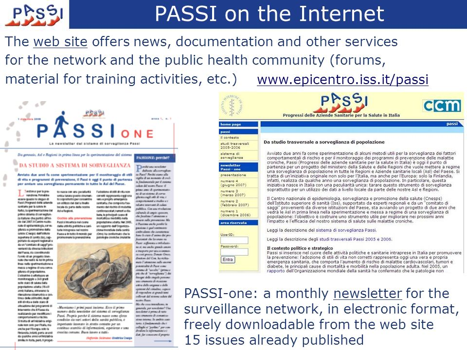 The web site offers news, documentation and other services for the network and the public health community (forums, material for training activities,