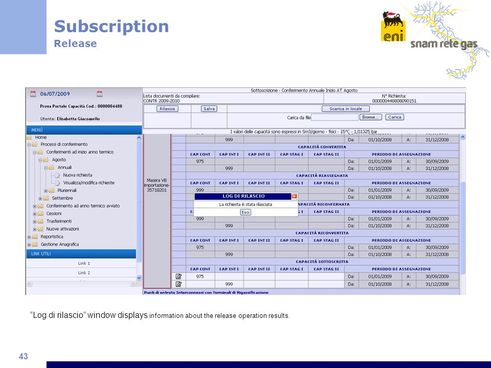 43 Subscription Release Log di rilascio window displays information about the release operation results.