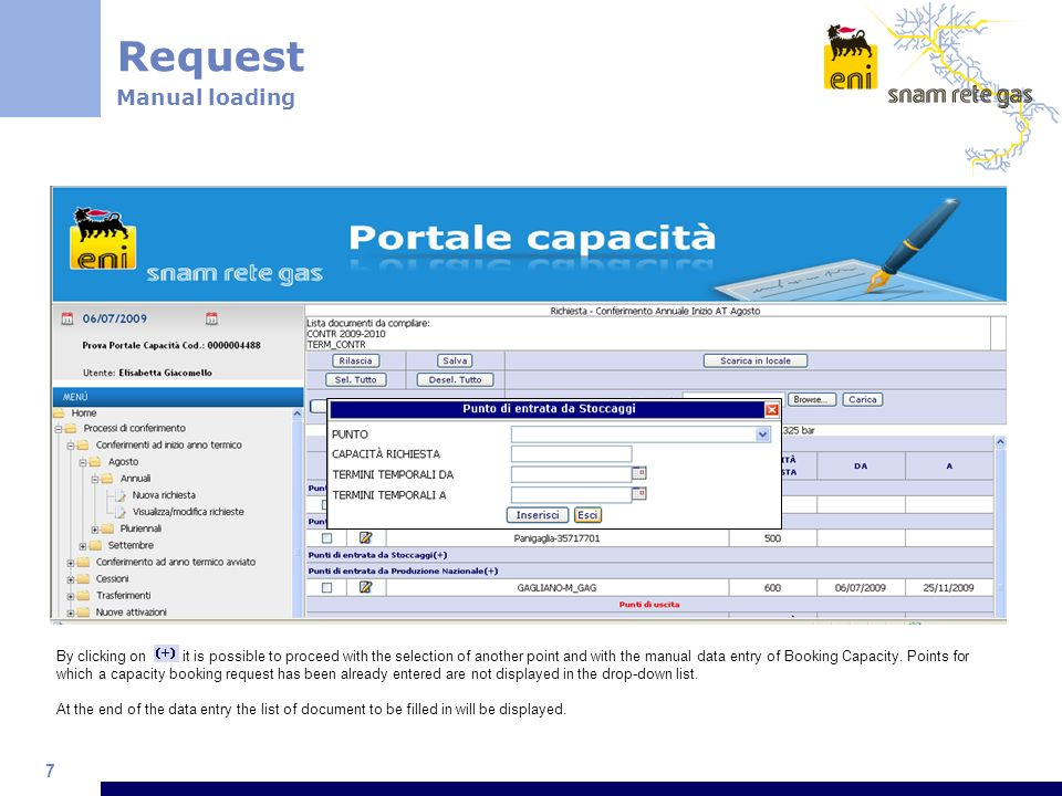 8 Request Saving entered input By clicking on the button Salva the entered information will be saved on SAP.