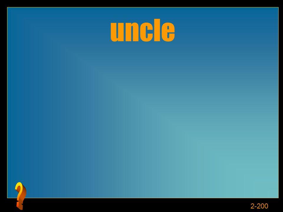 2-200 uncle