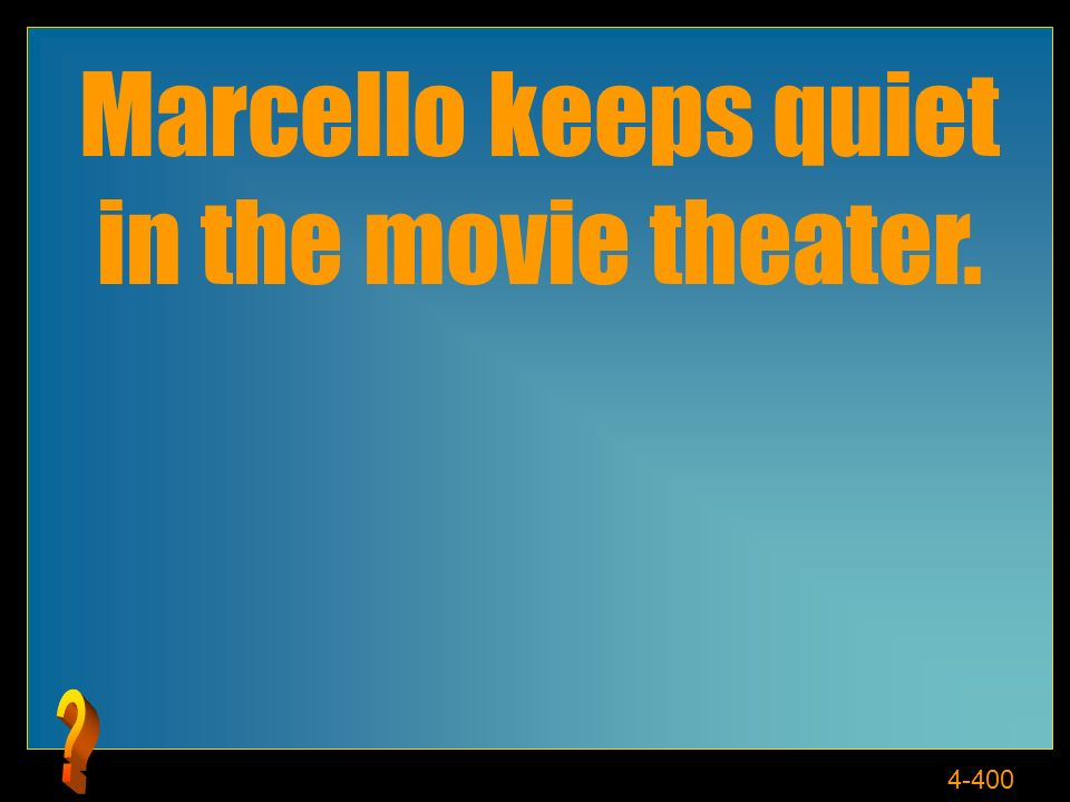4-400 Marcello keeps quiet in the movie theater.