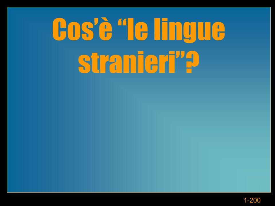 1-200 Cosè le lingue stranieri