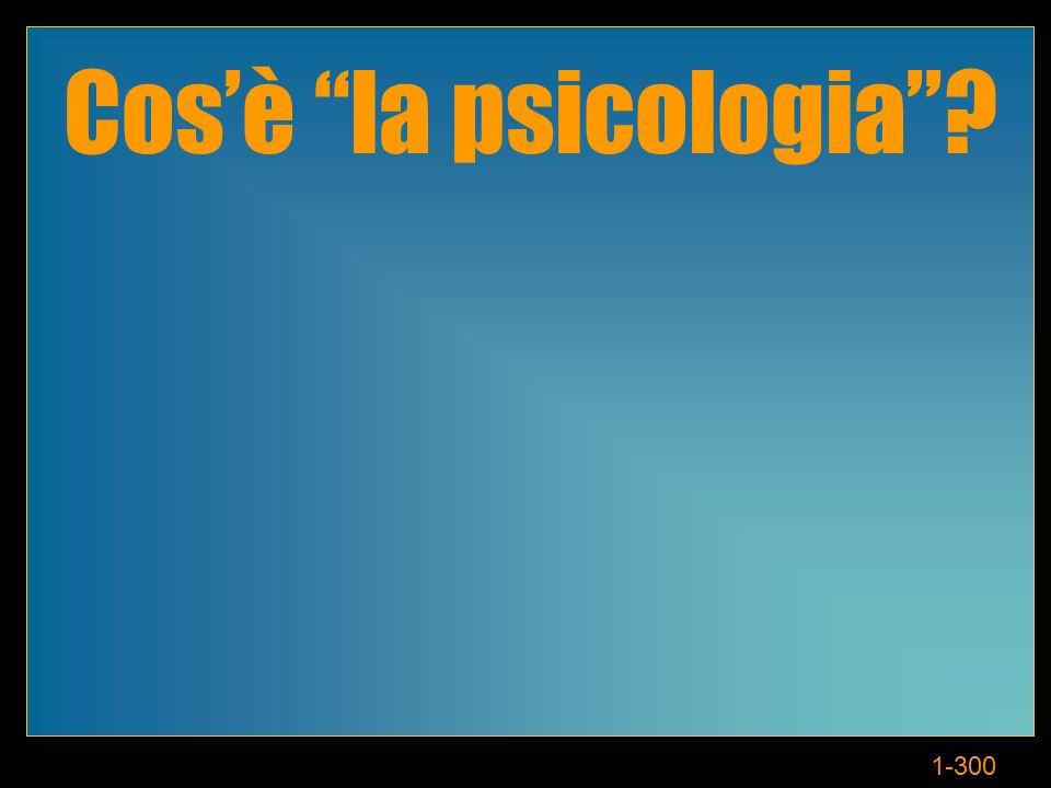 1-300 Cosè la psicologia