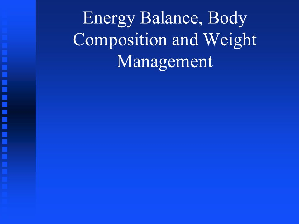 Energy Out Energy of food = Body Energy = ATP Energy of food = Body Energy = ATP Overall efficiency 25%, 75% released heat Overall efficiency 25%, 75% released heat Energy out: Energy out: 3 main components: 3 main components: Basal Metabolic Rate Basal Metabolic Rate Thermic Effect Food Thermic Effect Food Physical activity Physical activity