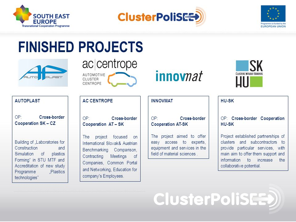 FINISHED PROJECTS AUTOPLAST OP: Cross-border Cooperation SK – CZ Building of Laboratories for Construction and Simulation of plastics Forming in STU M