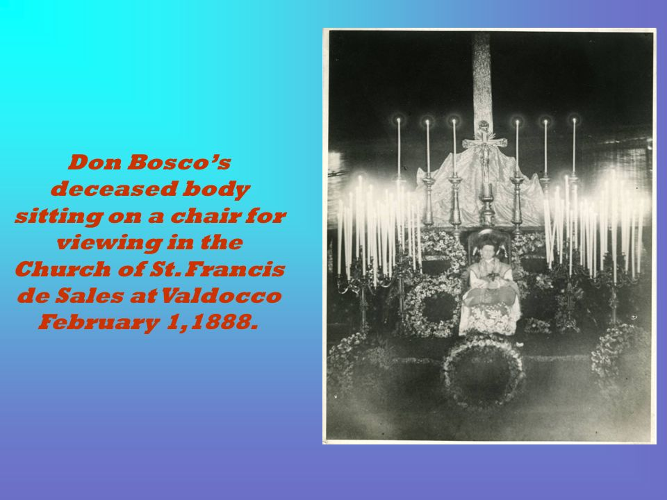Don Boscos deceased body sitting on a chair for viewing in the Church of St. Francis de Sales at Valdocco February 1,1888.