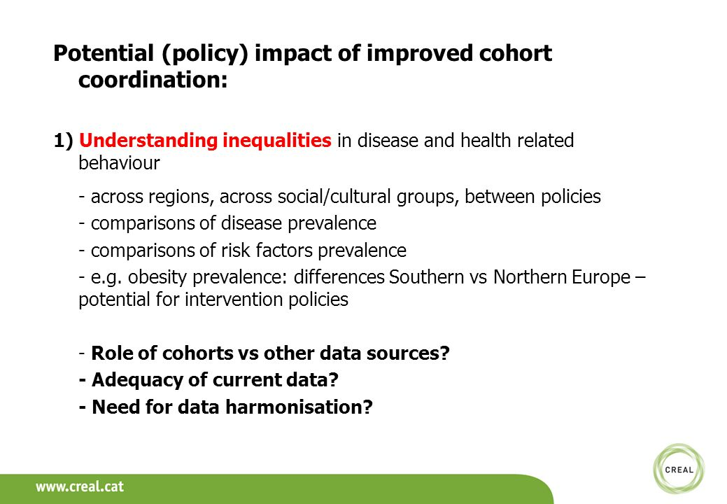 Potential (policy) impact of improved cohort coordination: 1) Understanding inequalities in disease and health related behaviour - across regions, acr