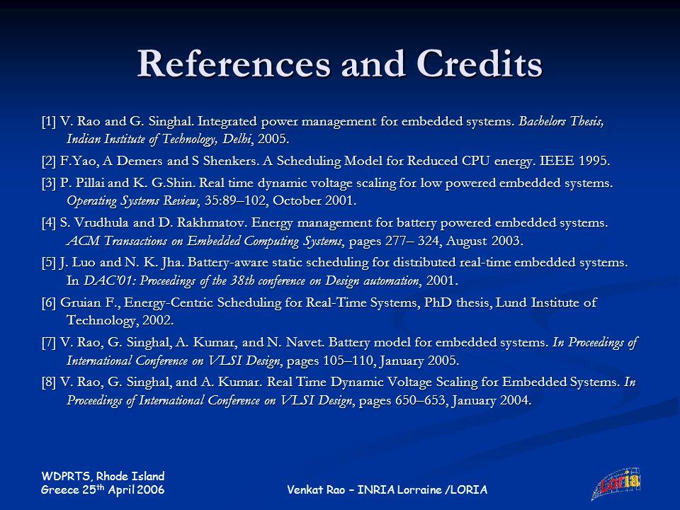 WDPRTS, Rhode Island Greece 25 th April 2006 Venkat Rao – INRIA Lorraine /LORIA References and Credits [1] V.