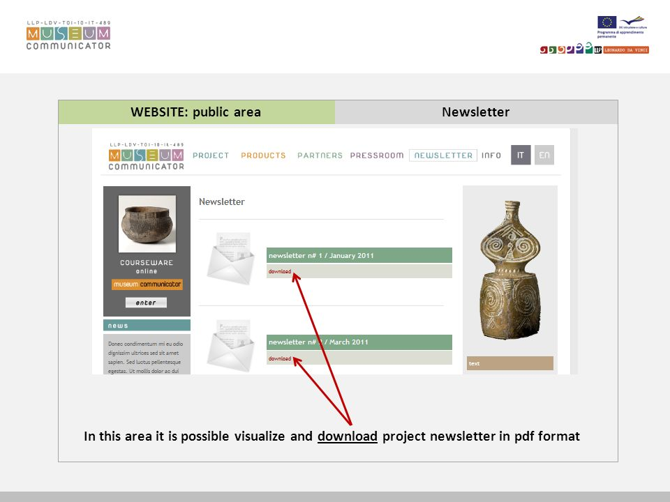 WEBSITE: public areaNewsletter In this area it is possible visualize and download project newsletter in pdf format