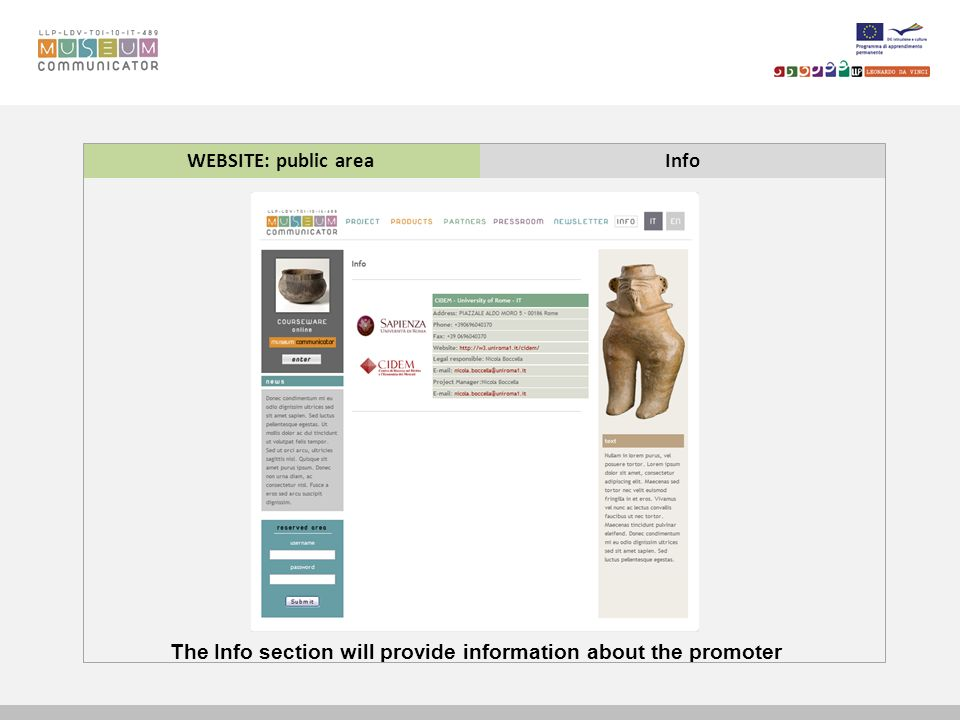 WEBSITE: public areaInfo The Info section will provide information about the promoter