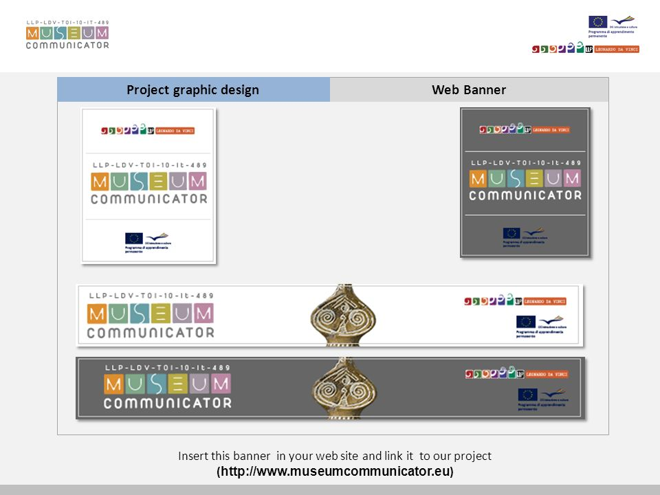 Web BannerProject graphic design Insert this banner in your web site and link it to our project (   )