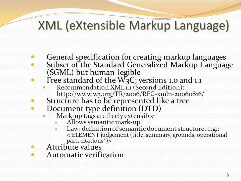 XML (2) Valid documents conform with a particular DTD/schema XML schema definition (XSD) Successor of DTDs XML Style Sheet Extensible Style Sheet Language (XSL) Client-side XSLT XML-based document transformation language Extensible Linking and Pointer Languages XLink: simple and multiple links Xpointer: links to other document parts Browser: Internet Explorer from version 5.0 File format: OpenOffice, Word2007 DTD for legal documents for Electronic Data Interchange (EDI) 9