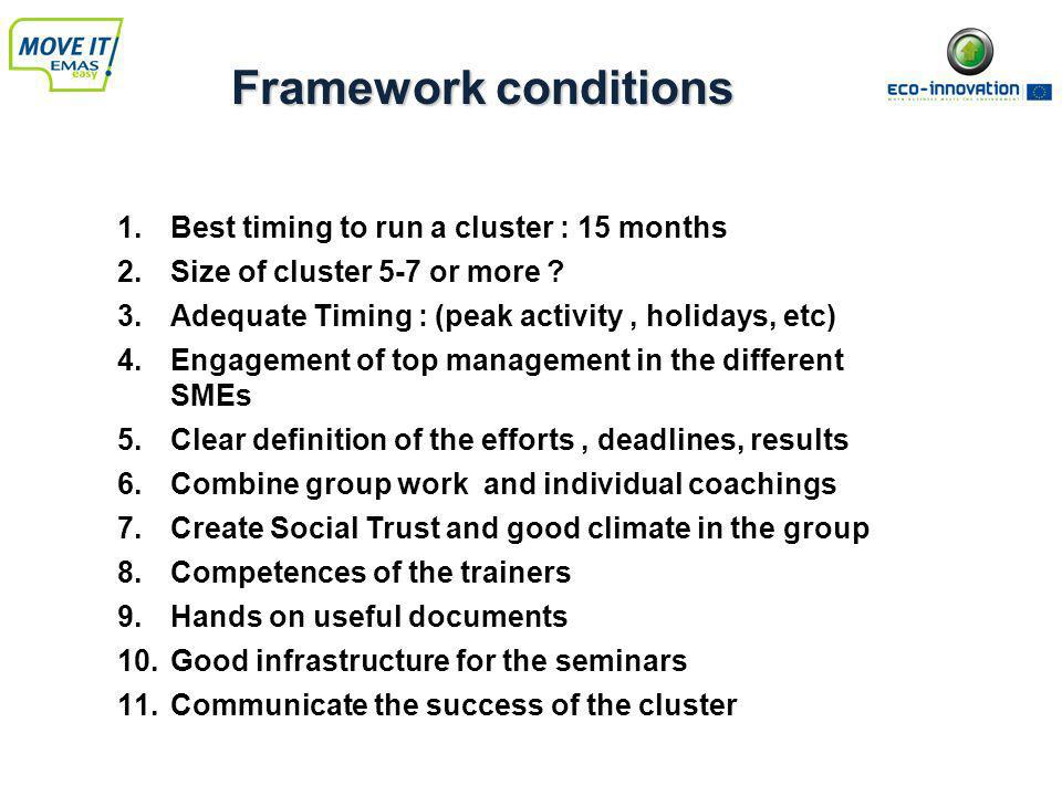 1.Best timing to run a cluster : 15 months 2.Size of cluster 5-7 or more .