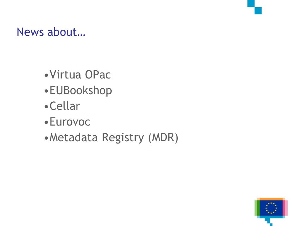 OPac - the OP online public access catalogue Out of the box OPAC of Virtua (Chamo) http://opac.publications.europa.eu/ Interface does not require a specific login etc.