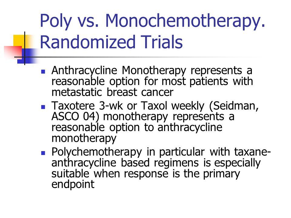 Poly vs. Monochemotherapy.