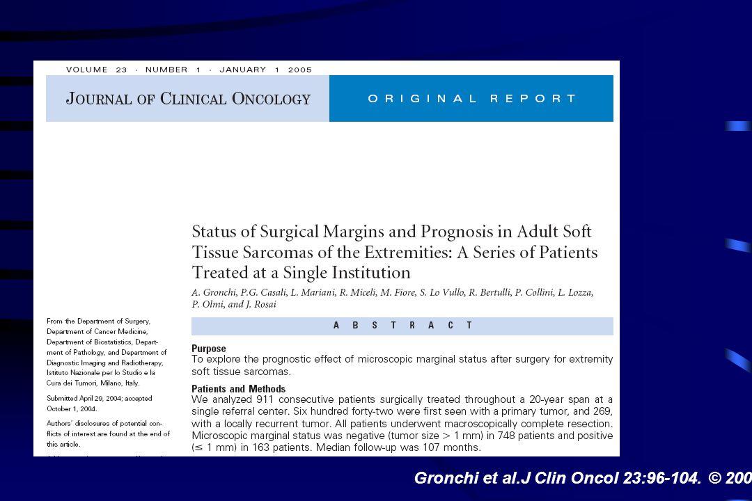 Gronchi et al.J Clin Oncol 23:96-104. © 2005