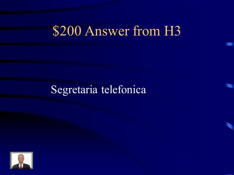 $200 Question from H3 Come si dice voic / answering machine in Italiano