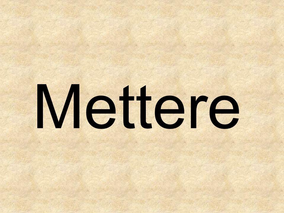 Mettere