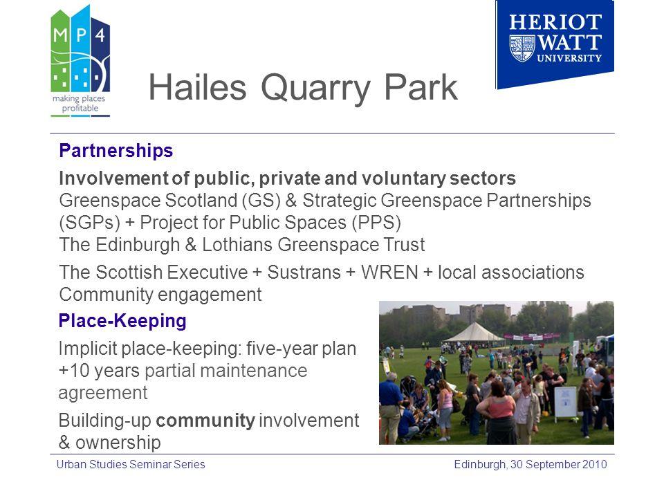 Edinburgh, 30 September 2010Urban Studies Seminar Series Place-Keeping Implicit place-keeping: five-year plan +10 years partial maintenance agreement