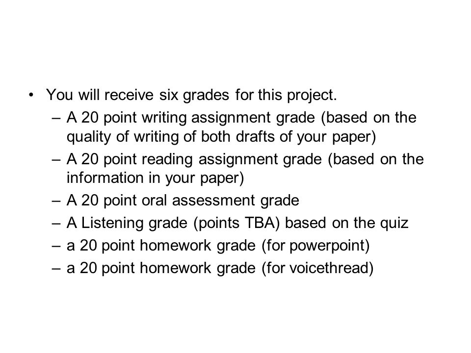 You will receive six grades for this project.