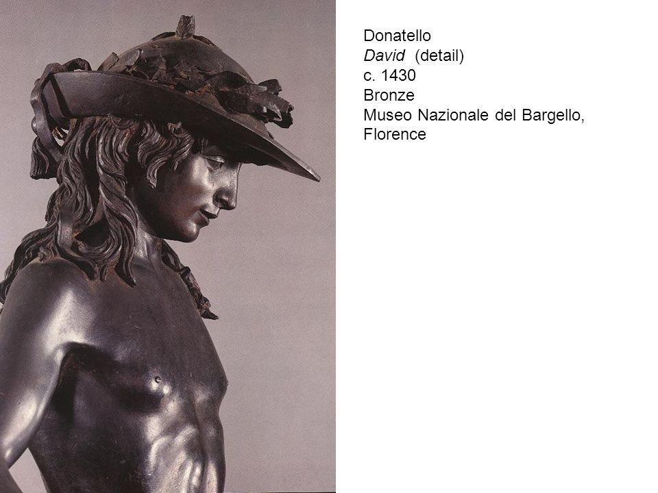 Donatello David (detail) c. 1430 Bronze Museo Nazionale del Bargello, Florence