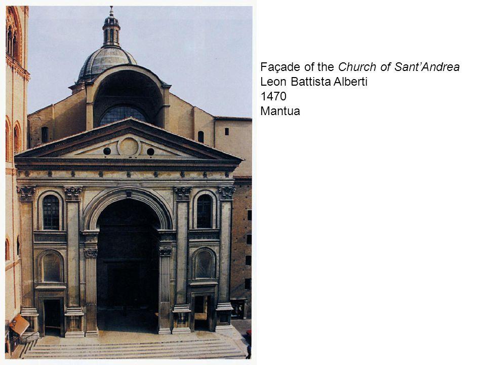 Façade of the Church of SantAndrea Leon Battista Alberti 1470 Mantua