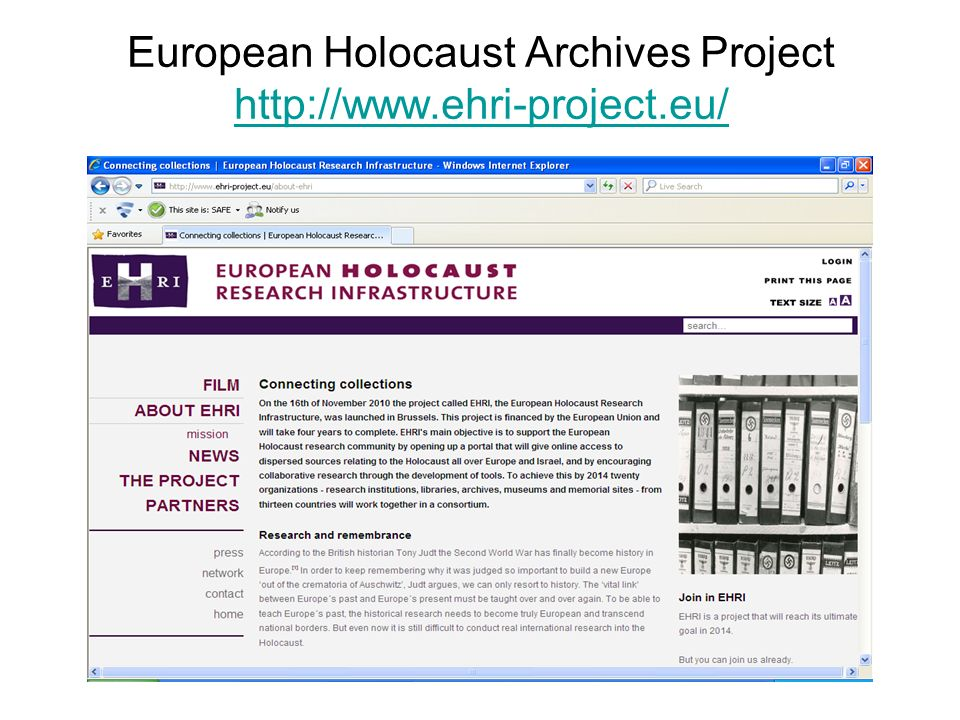 European Holocaust Archives Project http://www.ehri-project.eu/ http://www.ehri-project.eu/