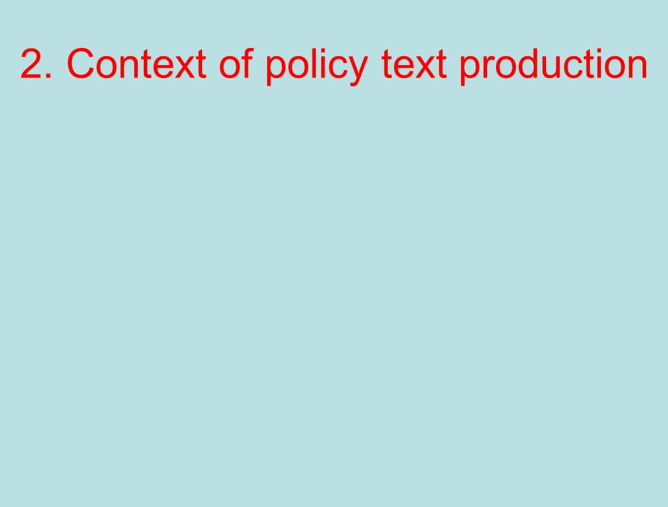 2. Context of policy text production