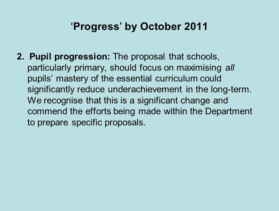 Progress by October 2011 2.