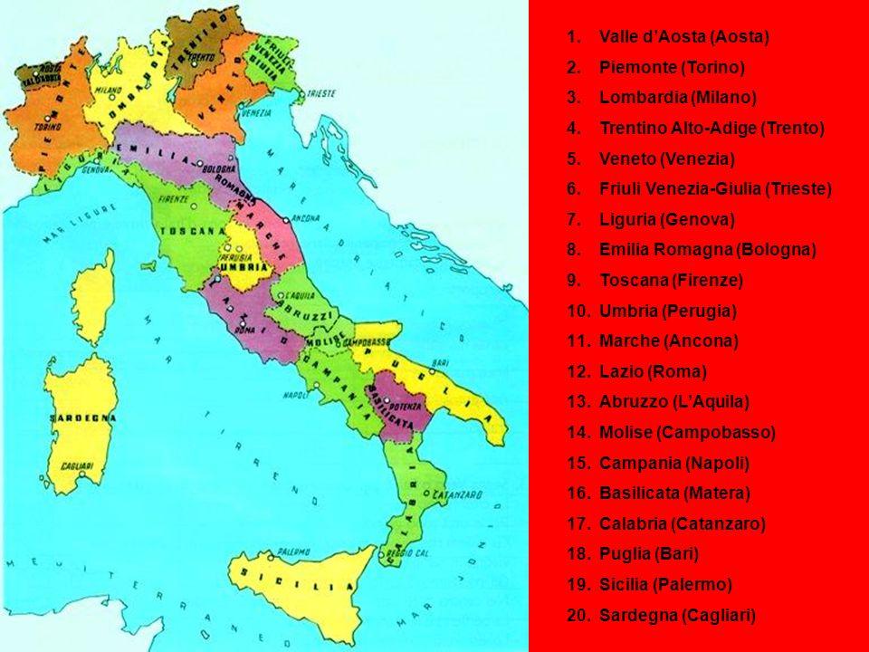 1.Valle dAosta (Aosta) 2.Piemonte (Torino) 3.Lombardia (Milano) 4.Trentino Alto-Adige (Trento) 5.Veneto (Venezia) 6.Friuli Venezia-Giulia (Trieste) 7.