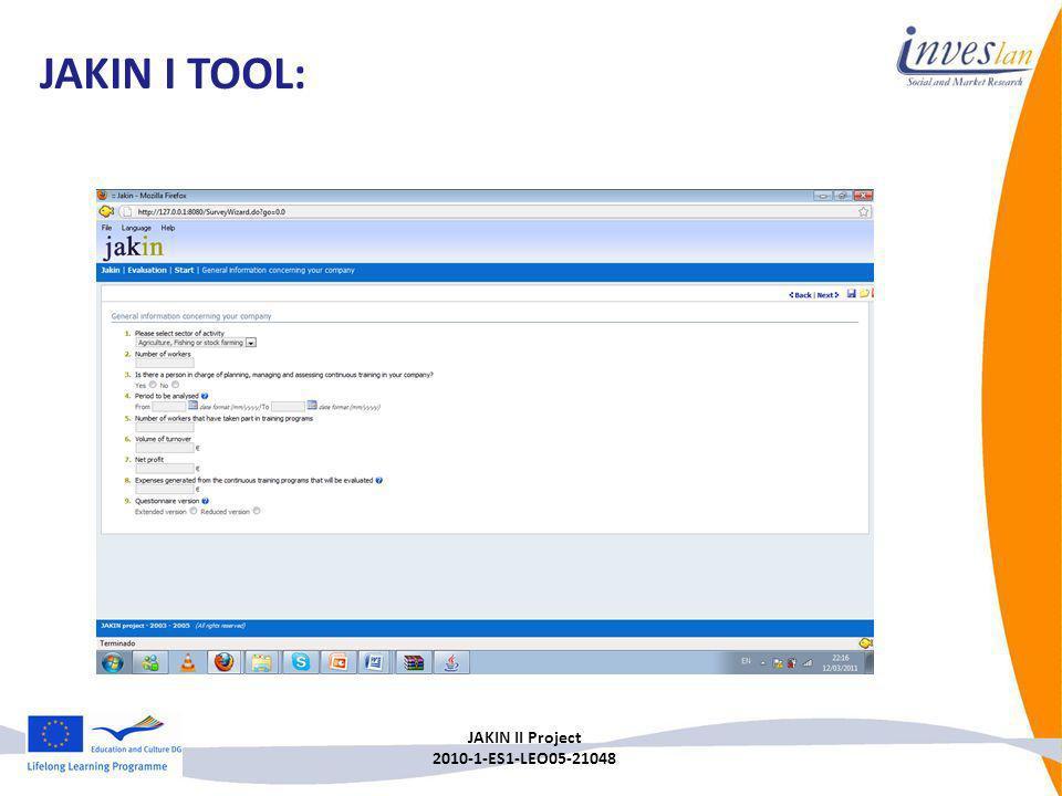 JAKIN II Project 2010-1-ES1-LEO05-21048 JAKIN I TOOL: