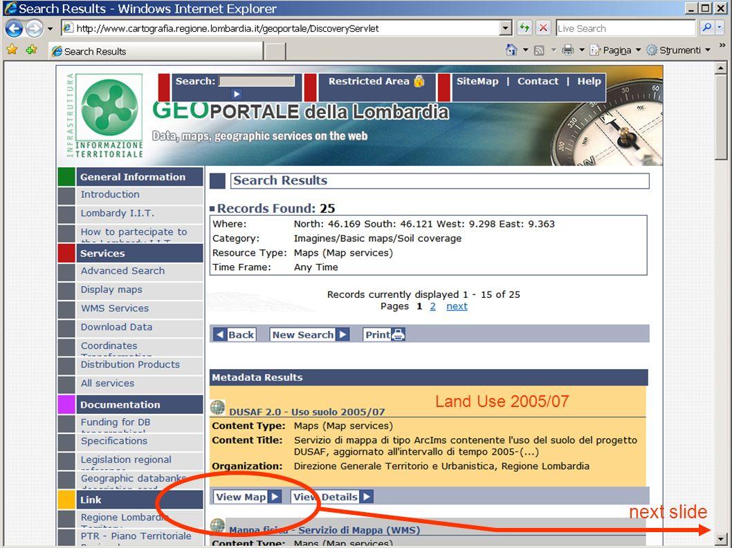 Regione Lombardia SDI next slide Land Use 2005/07