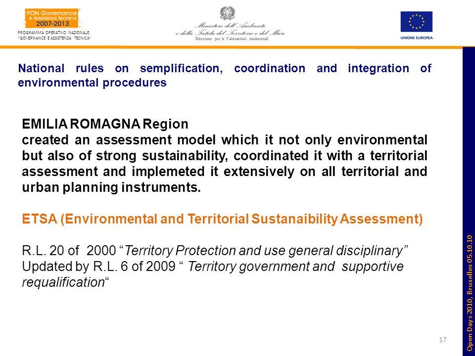 17 PROGRAMMA OPERATIVO NAZIONALE GOVERNANCE E ASSISTENZA TECNICA Direzione per le Valutazioni Ambientali National rules on semplification, coordinatio