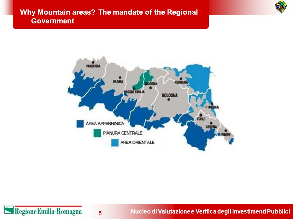 Nucleo di Valutazione e Verifica degli Investimenti Pubblici 5 Why Mountain areas? The mandate of the Regional Government