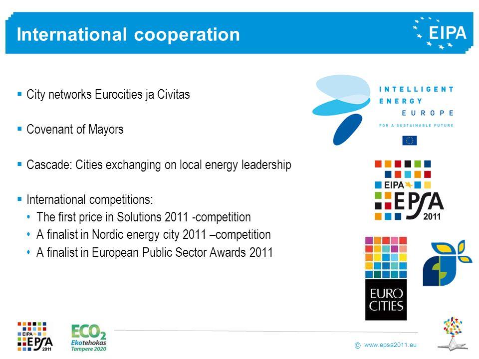 www.epsa2011.eu © International cooperation City networks Eurocities ja Civitas Covenant of Mayors Cascade: Cities exchanging on local energy leadersh