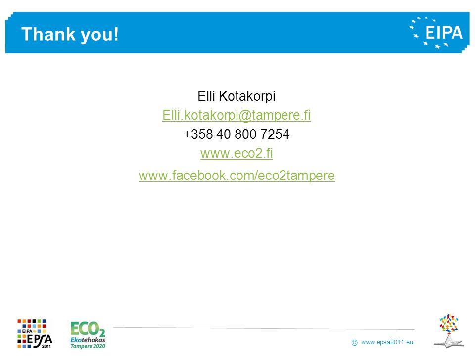 www.epsa2011.eu © Thank you! Elli Kotakorpi Elli.kotakorpi@tampere.fi +358 40 800 7254 www.eco2.fi www.facebook.com/eco2tampere